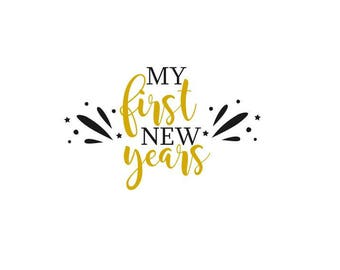My first new years svg, Kiss Me Now Midnight Is Past My Bedtime svg, Happy New Year SVG, New Year, New Years Eve File, Easy Cricut Cutting