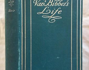 Episodes in Van Bibber's Life, by Richard Harding Davis-Vintage Book, copyright 1899