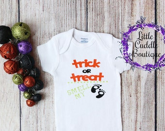 First Halloween Outfit, Halloween Onesie, Trick Or Treat Bodysuit, Halloween Baby Shirt, Halloween Girl Outfit, Halloween, Smell My Feet