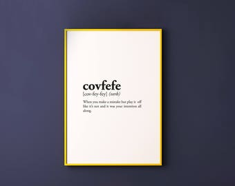 Famous covfefe definition, Room Decor, Dorm Wall Art, Dictionary Art Print, Office Decor, Minimalist Poster, Funny Definition Print