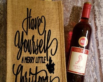 Have Yourself A Merry Christmas Wine Bag, Christmas Wine Bag, Wine Bag, Wine Lover