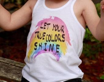 Let Your True Colors Shine