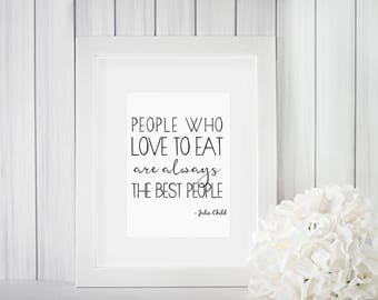 The Best People Printable | Kitchen Print | Kitchen Art | Julia Child Quotes| Digital Print | Wall Art | Instant Download
