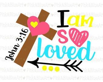 Easter svg - Christan svg - Cross svg - Love svg - Heart svg - I am So Loved svg - Arrow svg - New baby svg - Baby SVG, DXF, Png, Pdf, Eps