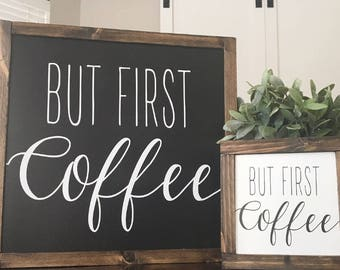 "13""x13"" BUT FIRST COFFEE Framed Wood Sign"