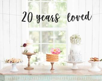 20 Years Loved, Birthday Decoration, Birthday Banner, Anniversary Banner, Party Banner, Photo Prop, Glitter Banner, Milestone Birthday