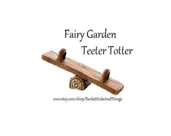 Fairy Garden Teeter Totter, Miniatures