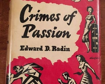 CRIMES OF PASSION - Ture Crime By Edward D. Radin (Hardcover, 1953)