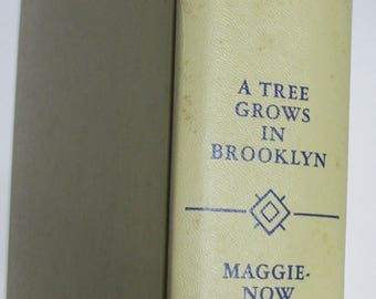 A Tree Grows in Brooklyn and  Maggie-Now by Betty Smith