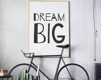 Dream Big Sign, Inspirational quote, Playroom art, PRINTABLE art, Motivational Printables, Laundry Room Decor, DIGITAL DOWNLOAD