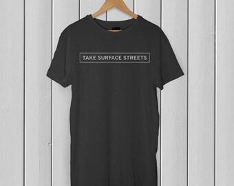 Take Surface Streets Tee (Black)