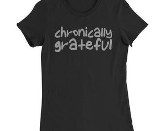 Chronically Grateful Women's Slim Fit T-Shirt