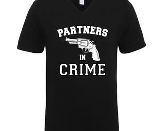 Partners In Crime Left Side Friendship Couple Funny Clothing Adult Unisex Men Size V Neck Tee Shirts for Men and Women