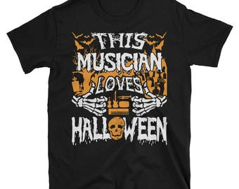 This Musician Loves Halloween UNISEX T-Shirt Gift for Musician