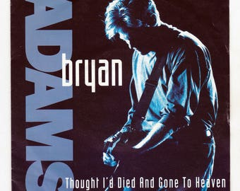 "Bryan Adams - Thought I'd Died And Gone To Heaven 7"" single"