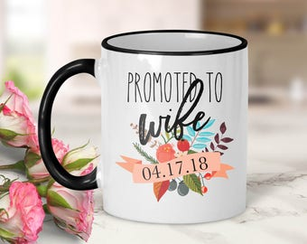 Promoted to wife Personalized Date Mug // Wedding Gift // Just Married // Bride Gift