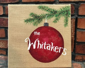 Rustic Christmas Decor, Wall Art - Personalized - Acrylic Painting on Burlap Canvas