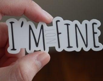 I'm (Not) Fine