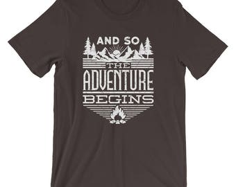 And So The Adventure Begins | Camping Shirt | Adventure Shirt | Hiking Shirt | Mountain Shirt | Camp Shirt | Outdoor Shirt | Mountains Shirt