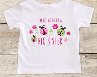 I'm going to be a Big Sister Ladybugs Flowers surprise Baby bodysuit or Toddler Youth Shirt Baby pregnancy birth announcement