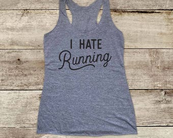 I Hate Running funny workout walking - funny Soft Tri-blend Soft Racerback Tank fitness gym yoga exercise birthday gift