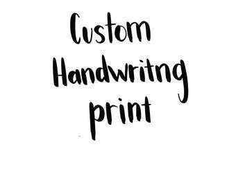Custom Handwriting print, card, keepsake, memorial