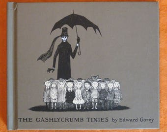 The Gashlycrumb Tinies or, After the Outing by Edward Gorey
