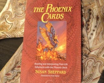 The Phoenix Cards: Reading and Interpreting Past-Life Influences with the Phoenix Deck by Susan Sheppard, illustrated by Toni Taylor