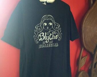 Blythe Is My Homegirl T-Shirt