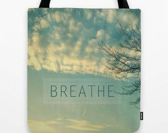 fabric tote bag-photography-nature photo-inspiring words-quote-zen-clouds-blue sky-yoga bag-market tote-cary-all bag-school tote