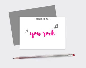 Set Of [10] Tuning In To Say... You Rock, Encouragement 4x6 Folded Cards - Greeting Card - Note Card
