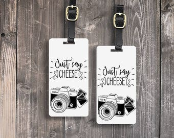 Luggage Tag Just Say Cheese Camera Tags Luggage Tag Set With Printed Custom Info On Back, 2 Tags Choice of Straps