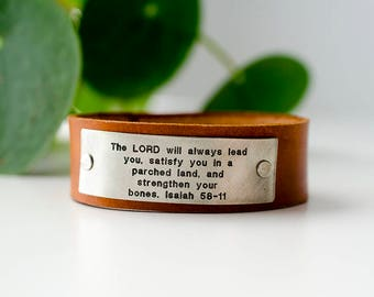 The Lord will always lead you - Isaiah 58:11  Scripture Leather Cuff