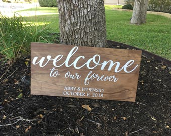 Welcome To Our Wedding Sign ~ Wedding Welcome Sign ~ Rustic Wedding Sign ~ Welcome To Our Forever ~ Rustic Wood Sign ~ Wood Welcome Sign