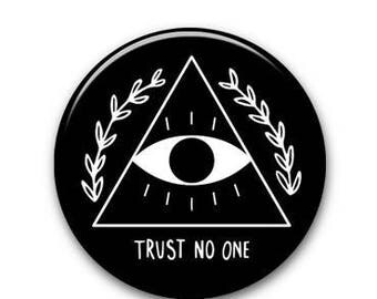 """Trust No One 1.25"""" pinback button by Crywolf // lapel hat collar pin // handmade in Canada"""
