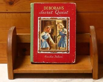 "Vintage  Mid Century 1950's Hardcover Book  ""Deborah's Secret Quest"""