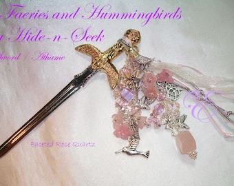 The Faeries & Hummingbirds Play Hide-n-Seek / Fairy Sword/Athame - Rose Quartz