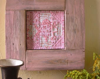 Pink Shabby chic Farmhouse Rustic Cottage primitive Decor Quilt Framed Wall Art