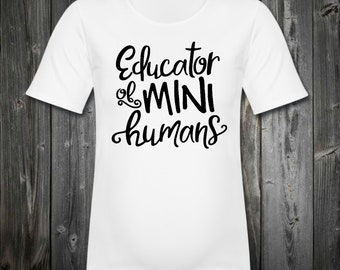 Educator of mini humans tee