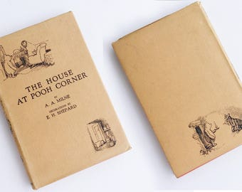 First edition The House at Pooh Corner, A A Milne, Metheun 1928, Winnie the Pooh, Eyeore, Tigger, Dust jacket