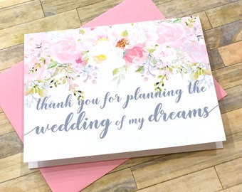 wedding planner thank you card - tip card - thank you for planning the wedding of my dreams - card for wedding planner from bride and groom