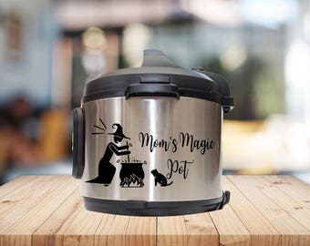 Instant pot Decal, Moms magic pot,  into the pot,  magic pot  instant pot sticker, vinyl decal,, pressure cooker