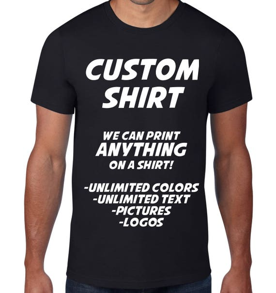 Custom tshirt custom t shirt design your own custom shirt for Design your own custom t shirts