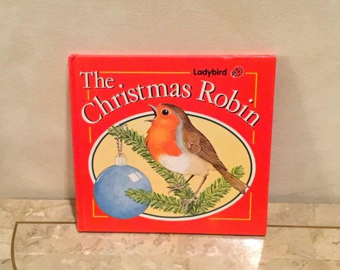 1989 THE CHRISTMAS ROBIN Children's Story Book