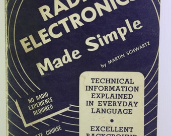 Scarce First Edition Radio Electronics Made Simple By Martin Schwartz