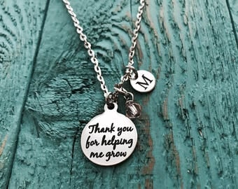 Thank you for, helping me grow, Silver Necklace, Charm Necklace, Gift for, Teacher, Teaching assistant, Nanny, Childminder, Babysitter