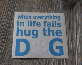 Hug the Dog Car Decal - Car Decal Hug the Dog - Car Decal - Animal Rescue Car Decal - Dog Decal - Pet Rescue Decal - Animal Lover Decal