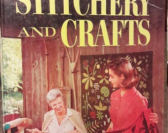1960s Stitchery and Crafts Book - Better Homes and Gardens - Vintage Sewing Craft Books - Old Collectible Books for Decoration - Weaving