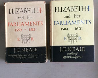 ELIZABETH and her PARLIAMENTS - 2 Volumes