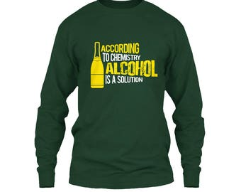 "Men's Long Sleeve T Shirts with Title ""Alcohol Is A Solution"""